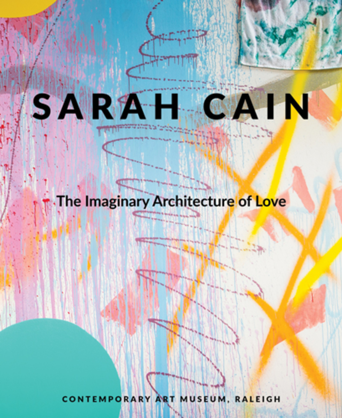Sarah cain the imaginary architecture of love 25
